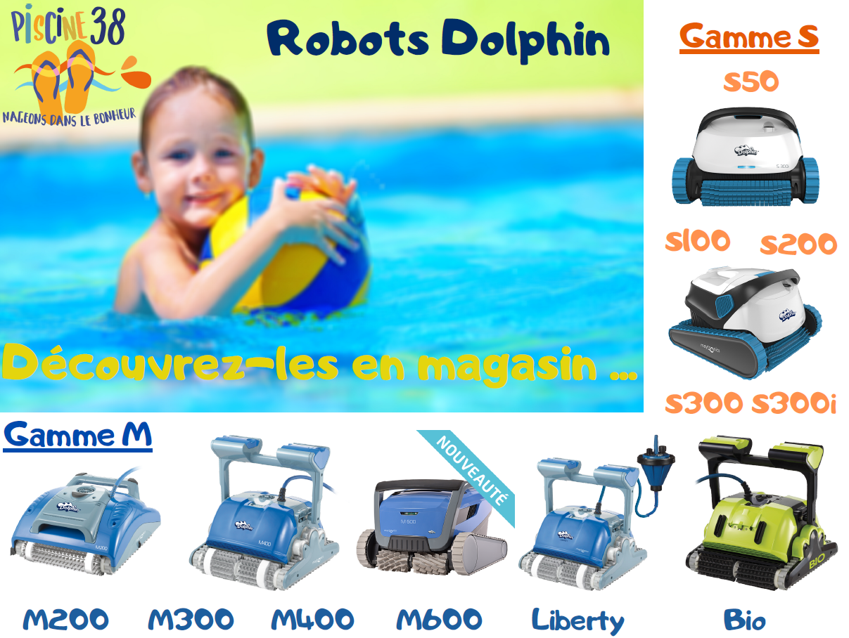 ROBOTS DOLPHIN - LE ROBOT QU'IL VOUS FAUT