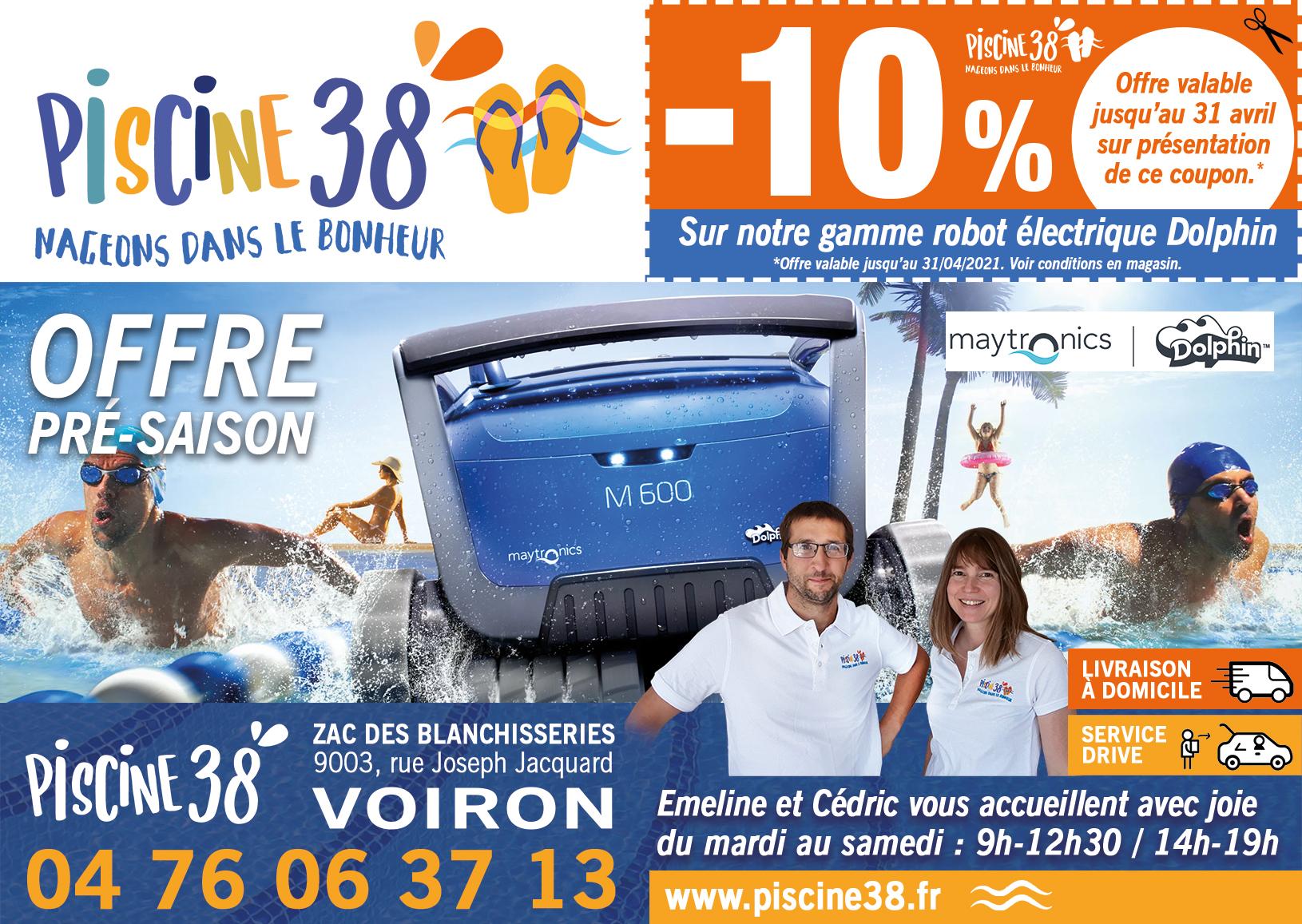 OFFRE PRE -SAISON -10% SUR LES ROBOTS DOLPHIN CHEZ PISCINE 38 A VOIRON